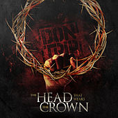 The Head That Wears the Crown de Don Trip