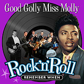 Good Golly Miss Molly (Rock 'N' Roll) Remember When de Various Artists