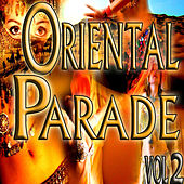 Oriental Parade, Vol. 2 by Various Artists