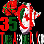 35 tubes Afrique du Nord by Various Artists