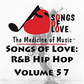 Songs of Love: R&B Hip Hop, Vol. 57 by Various Artists