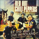 By the Way (Live in Poland) de Red Hot Chili Peppers
