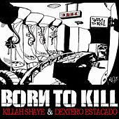 Born To Kill : Tome 1, 23h56 de Dextero Estacado