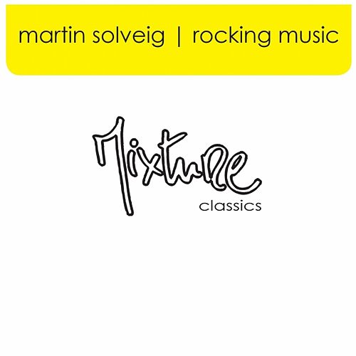 Rocking Music by Martin Solveig