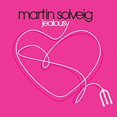 Jealousy by Martin Solveig