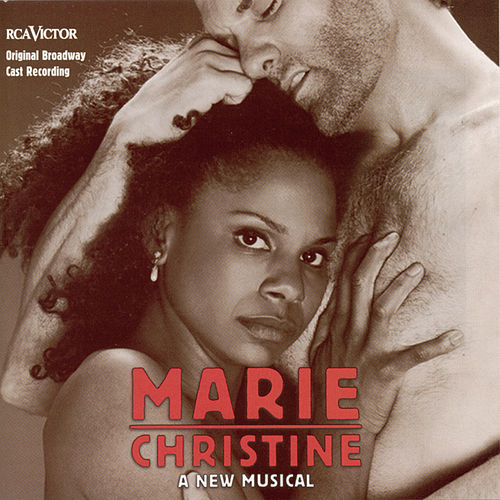 Marie Christine: A New Musical by Audra McDonald