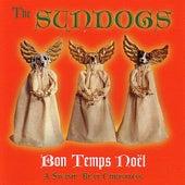 Bon Temps Noel: A Swamp Beat Christmas by The Sundogs