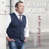 Auf den Kopf gestellt - Die Kaisermania Edition de Roland Kaiser