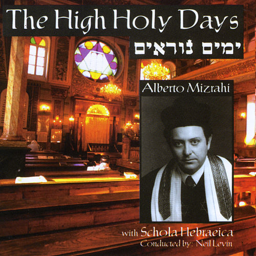 The High Holy Days by Alberto Mizrahi