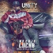No Cojo Lucha by Unity