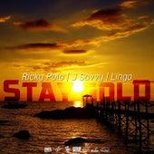 Stay Gold (feat. J Savvy & Ricky Polo) de Lingo