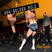 New Golden Rule by Paul Taylor