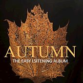 Autumn: The Easy Listening Album by Various Artists