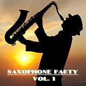 Saxophone Party, Vol. 1 by Various Artists