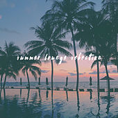 Summer Lounge Selection by Various Artists