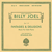 Fantasies & Delusions by Billy Joel