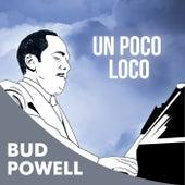 Un Poco Loco de Bud Powell