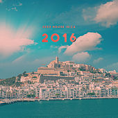 Deep House Ibiza 2016 by Various Artists