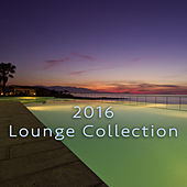 2016 Lounge Collection by Various Artists