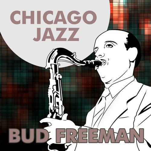 Chicago Jazz by Bud Freeman