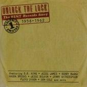 Unlock The Lock The Kent Records Story 1958-1962 Vol.1 de Various Artists