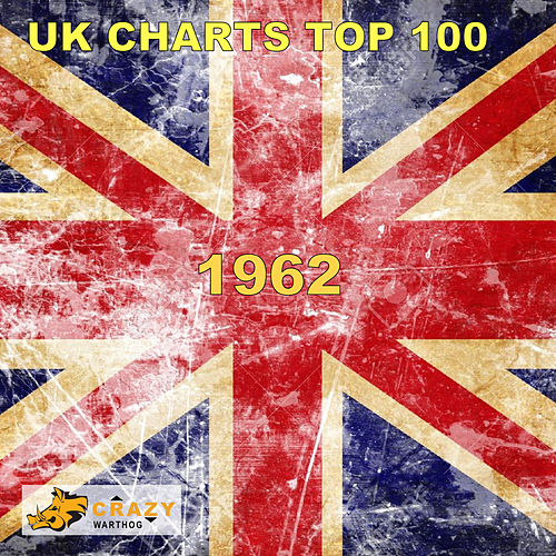 UK Charts Top 100 1962 de Various Artists