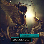 One Way Out by DoUSeeWhatEyec