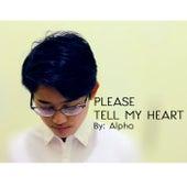 Please Tell My Heart by Alpha