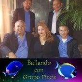 Bailando Con Grupo Piscis by Grupo Piscis