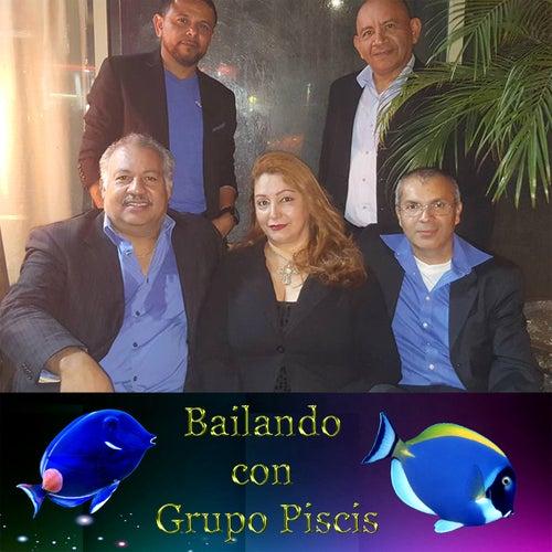 Bailando Con Grupo Piscis de Grupo Piscis