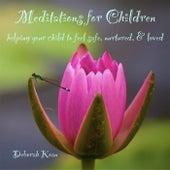 Meditations for Children by Deborah Koan