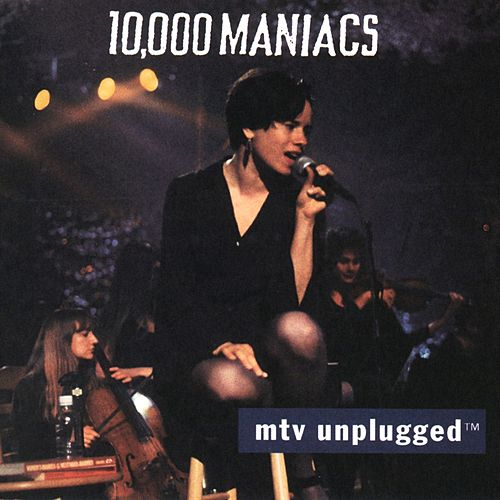 MTV Unplugged de 10,000 Maniacs