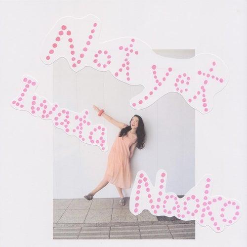 Not Yet by Iwata Naoko