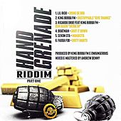 Hand Grenade Riddim Pt. One by Various Artists