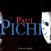 L'un Et L'autre by Paul Piché