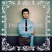 Pierre Lapointe by Pierre Lapointe