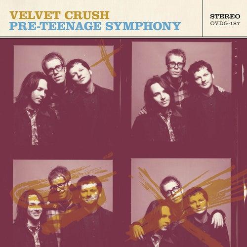 Pre-Teen Symphonies by Velvet Crush