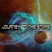 Journey to the Stars by Jack Wall