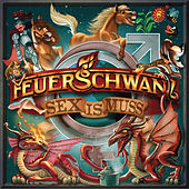 Sex is Muss by Feuerschwanz
