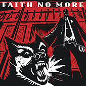 King for a Day, Fool for a Lifetime by Faith No More