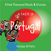 A Taste of Portugal (Ethnic Moods & Grooves) de Various Artists