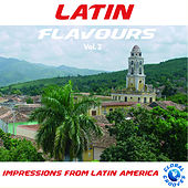 Latin Flavours Vol. 2 by Various Artists
