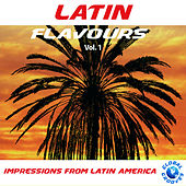 Latin Flavours Vol. 1 by Various Artists