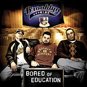Bored Of Education by Brooklyn Academy