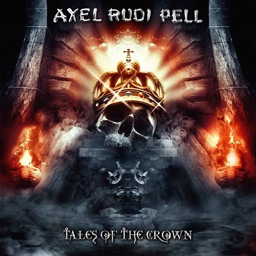 Tales Of The Crown by Axel Rudi Pell