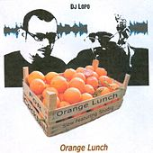 Orange Lunch by Dj Lopo