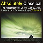 Absolutely Classical Choral, Volume 1 von Various Artists