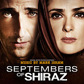 Septembers of Shiraz (Original Motion Picture Soundtrack) by Mark Isham