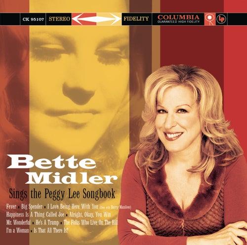 Bette Midler Sings The Peggy Lee Songbook by Bette Midler