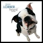 Heard That de Jeff Lorber